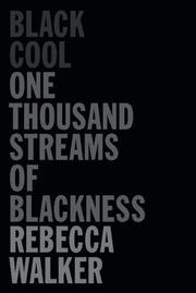 BLACK COOL by Rebecca Walker