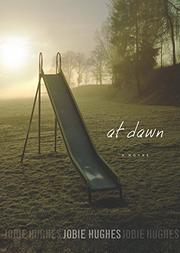 AT DAWN by Jobie Hughes