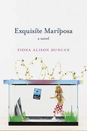 EXQUISITE MARIPOSA by Fiona Alison Duncan