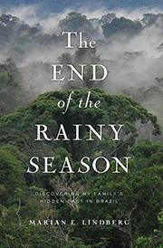THE END OF THE RAINY SEASON by Marian E. Lindberg