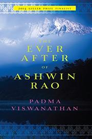 THE EVER AFTER OF ASHWIN RAO by Padma Viswanathan
