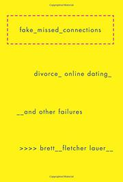 FAKE MISSED CONNECTIONS by Brett Fletcher Lauer