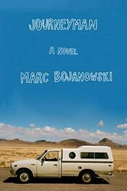 JOURNEYMAN by Marc Bojanowski