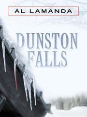 DUNSTON FALLS by Al Lamanda