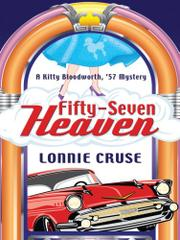 FIFTY-SEVEN HEAVEN by Lonnie Cruse