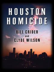 HOUSTON HOMICIDE by Bill Crider