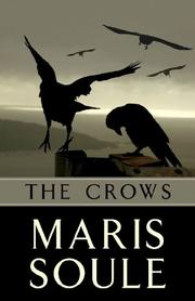 THE CROWS by Maris Soule
