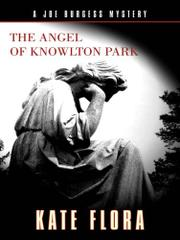 THE ANGEL OF KNOWLTON PARK by Kate Flora