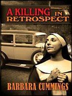 A KILLING IN RETROSPECT by Barbara Cummings