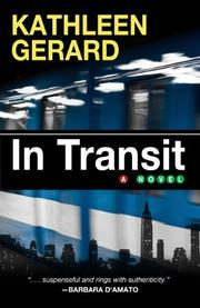 IN TRANSIT by Kathleen Gerard