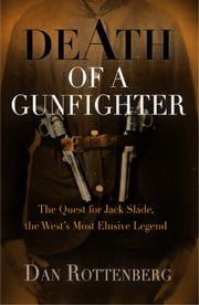 DEATH OF A GUNFIGHTER by Dan Rottenberg