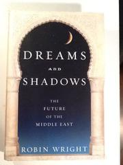 DREAMS AND SHADOWS by Robin Wright