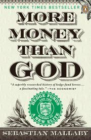 MORE MONEY THAN GOD by Mallaby. Sebastian