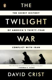 THE TWILIGHT WAR by David Crist