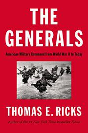 THE GENERALS by Thomas E. Ricks