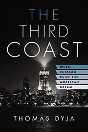 THE THIRD COAST by Thomas Dyja