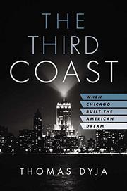 THE THIRD COAST by Thomas Dyja