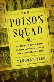 THE POISON SQUAD by Deborah Blum