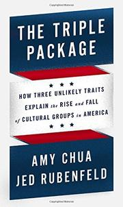 THE TRIPLE PACKAGE by Amy Chua