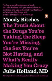 MOODY BITCHES by Julie Holland