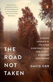 THE ROAD NOT TAKEN by David Orr