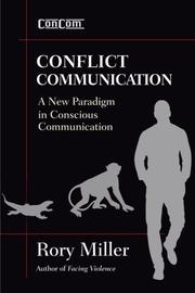 CONFLICT COMMUNICATIONS by Rory Miller