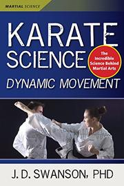 Karate Science by J.D. Swanson