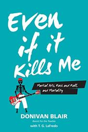 EVEN IF IT KILLS ME by Donivan Blair