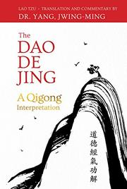 THE DAO DE JING by Lao Tzu