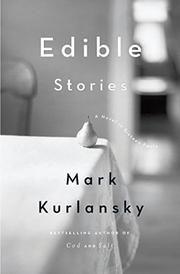Book Cover for EDIBLE STORIES