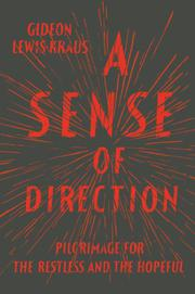 A SENSE OF DIRECTION by Gideon Lewis-Kraus