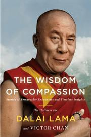 THE WISDOM OF COMPASSION by Dalai Lama