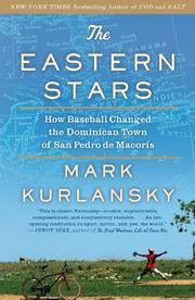 THE EASTERN STARS by Mark Kurlansky