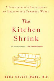 THE KITCHEN SHRINK by Dora Calott Wang