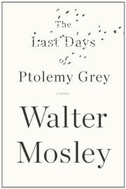 Cover art for THE LAST DAYS OF PTOLEMY GREY