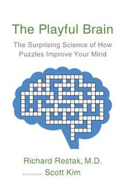 THE PLAYFUL BRAIN by Richard Restak