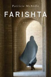 FARISHTA by Patricia McArdle