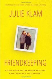 FRIENDKEEPING by Julie Klam