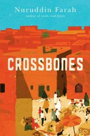 CROSSBONES by Nuruddin Farah