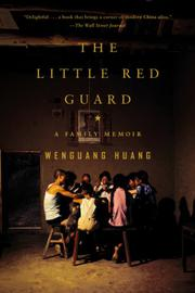 THE LITTLE RED GUARD by Wenguang Huang
