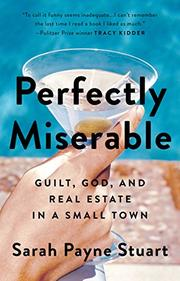 PERFECTLY MISERABLE by Sarah Payne Stuart