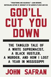 GOD'LL CUT YOU DOWN by John Safran