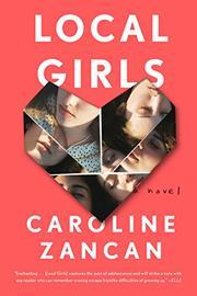 LOCAL GIRLS by Caroline Zancan