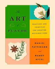 THE ART OF FLAVOR by Daniel  Patterson