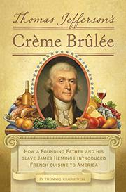 Book Cover for THOMAS JEFFERSON'S CRÈME BRÛLÉE