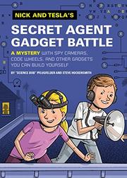 SECRET AGENT GADGET BATTLE by Bob Pflugfelder