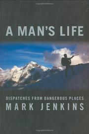 A MAN'S LIFE by Mark Jenkins