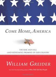 COME HOME, AMERICA by William Greider