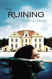 THE RUINING by Anna Collomore