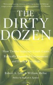 THE DIRTY DOZEN by Robert A. Levy